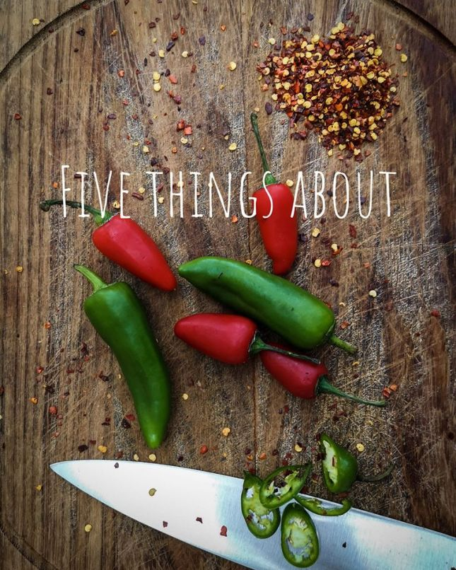 five things about chillies